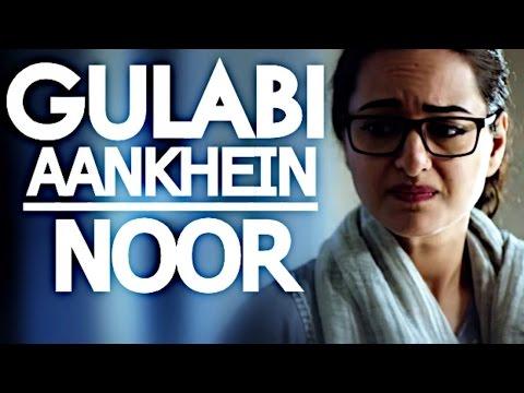 gulaabi aankhein jo teri dekhi noor movie...