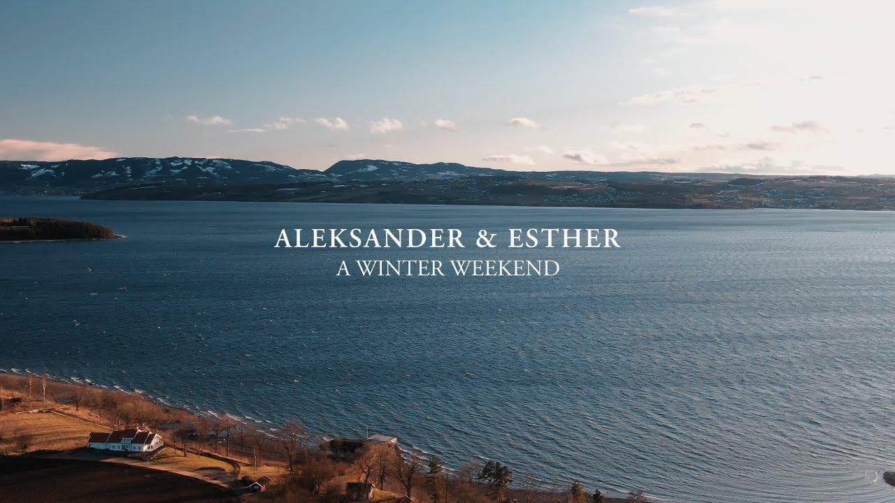 Esther & Aleksander - A Winter Weekend