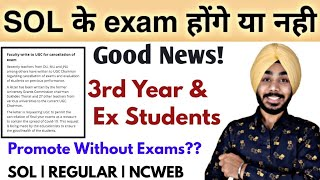 DU-SOL Final Year & Ex Students हो सकते हैं Promote Without Exams | REGULAR | NCWEB |Jasmeet Classes