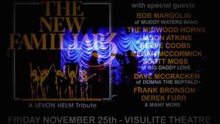 tribute to levon helm the band 11 25 16 presented by the new familiars friends w bob margolin