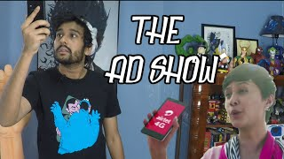 The Ad Show Ep. 7 ft. The Airtel 4G Girl