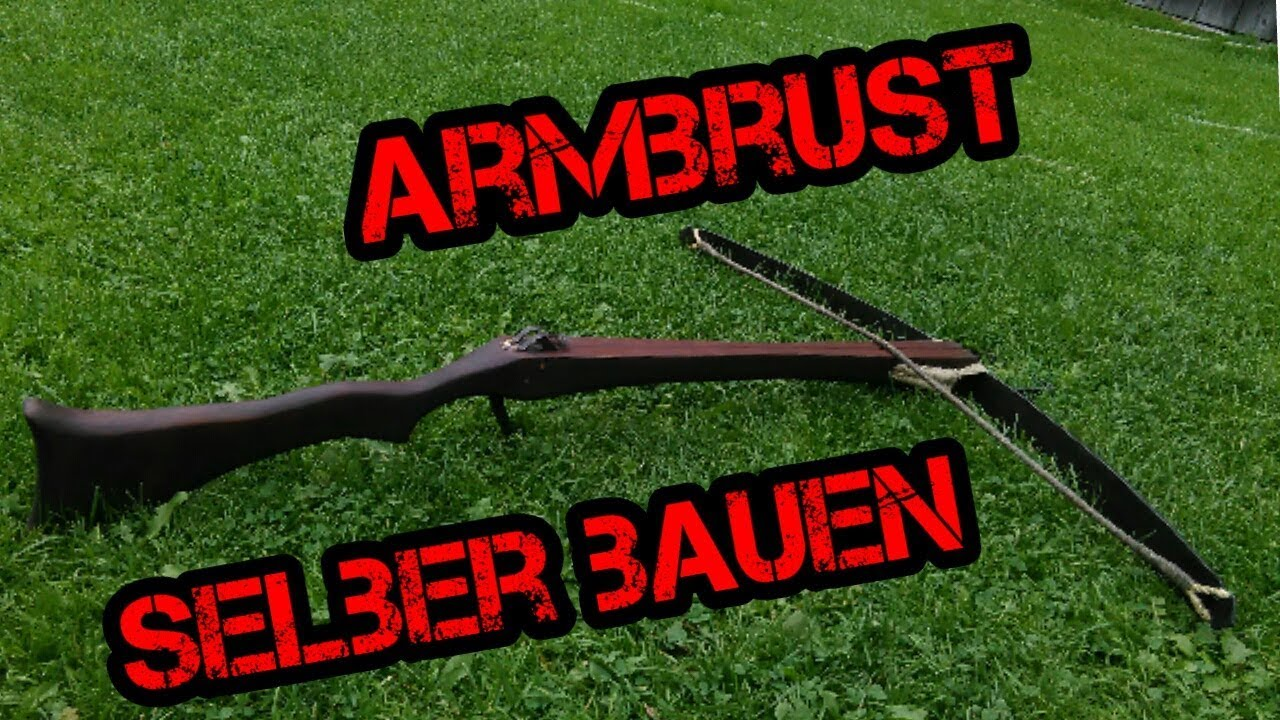 mittelalterliche armbrust selber bauen building a medieval crossbow youtube. Black Bedroom Furniture Sets. Home Design Ideas