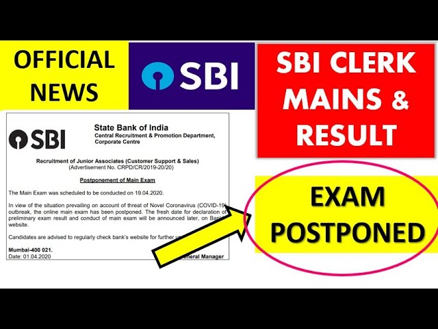 NEWS on SBI CLERK RESULT , Mains Exam - Official Update - Postponed Now
