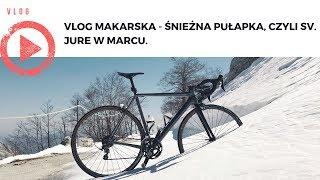 VLOG Makarska - Śnieżna pułapka, czyli Sv. Jure w marcu.