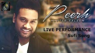 Master Saleem   Peerh Jane Mera Peer   Sufi Song Live Jugalbandi   Att Performance 2016 Full HD