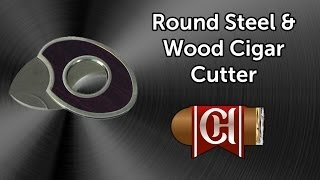 Round Steel & Wood Cigar Cutter