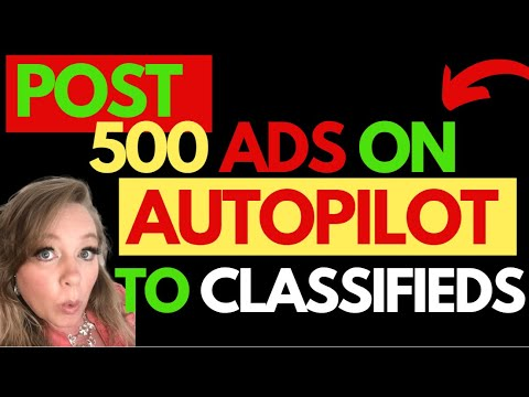 How to Post Classified Ads | 500 Classified Ads on Autopilot