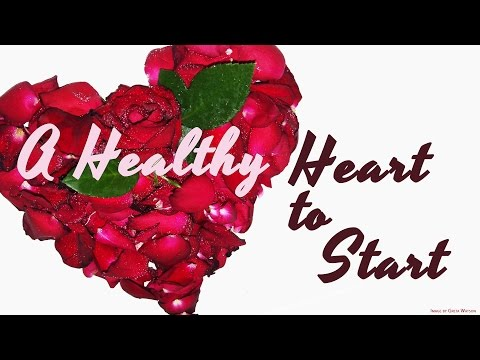 A Heart Healthy to Start - HOPE Community Church