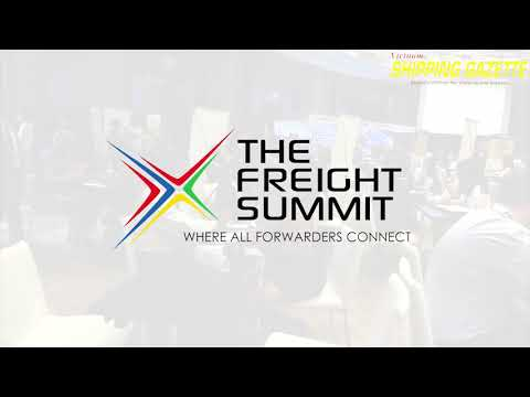THE FREIGHT SUMMIT 11ST GLOBAL CONFERENCE AT VIETNAM FROM OCTOBER 09-12,2018