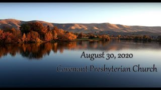 August 30, 2020 - Sunday Worship Service