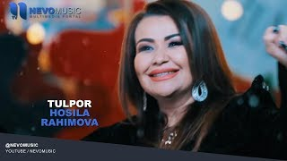 Hosila Rahimova - Tulpor   Хосила Рахимова - Тулпор