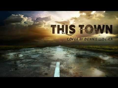 Dennis Ludema - This Town