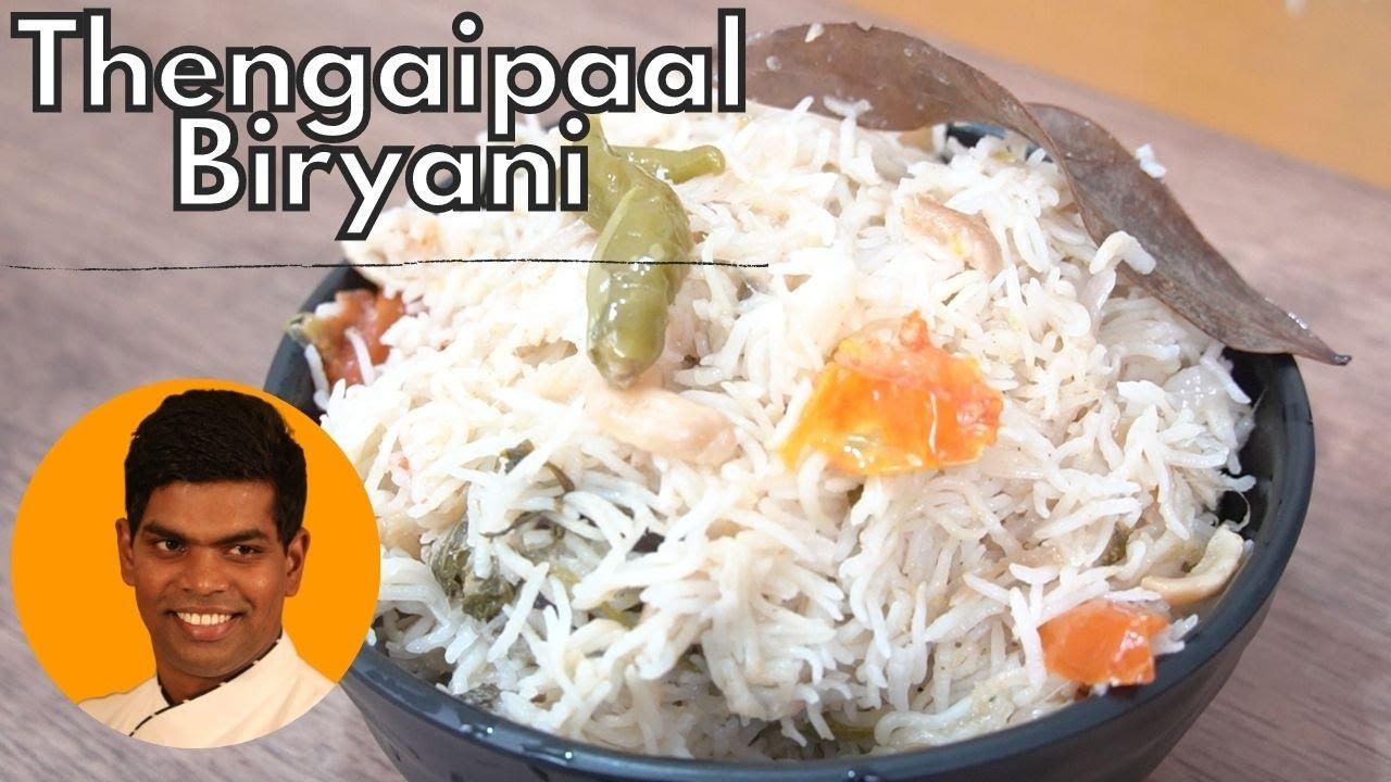 Thengai Paal Sadham in Tamil | How to Make Coconut Milk Biryani | CDK #259 | Chef Deena's Kitchen