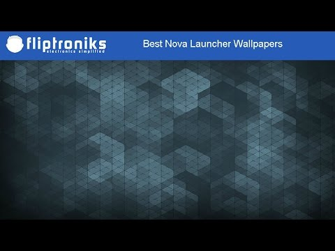 Best Nova Launcher Wallpapers Fliptronikscom Youtube