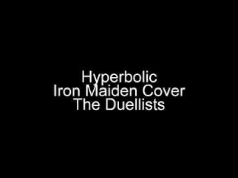 Hyperbolic - Iron Maiden Cover - The Duellists