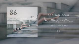 Infected Rain - Orphan Soul (Official Audio)
