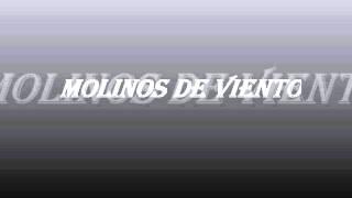 MOLINOS DE VIENTO (MARIACHI)