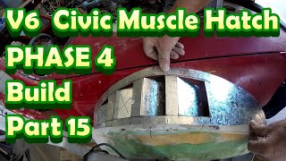 V6 Civic Phase 4 -  part 15
