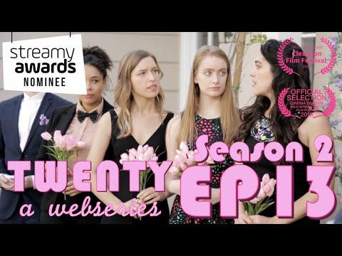 TWENTY A Webseries | S2 E13 |