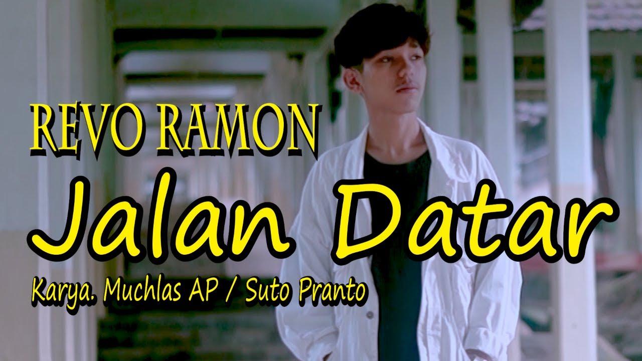 Download JALAN DATAR Karya. Muchlas AP/ Suto Pranto by REVO RAMON || Cover Live Musik