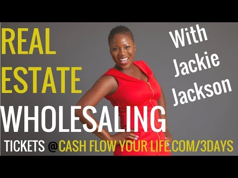 Real Estate Wholesaling in 7 Steps with The Jackie Jackson