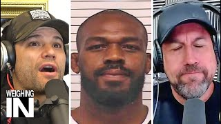 Jon Jones arrested again... What's next for him?   WEIGHING IN
