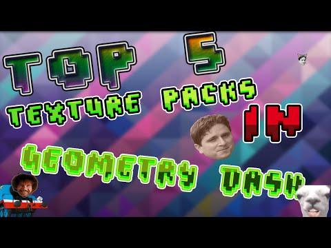 [ TOP 5 ] TEXTURE PACKS - Geometry Dash