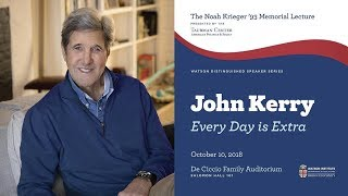 John Kerry ─ Every Day is Extra