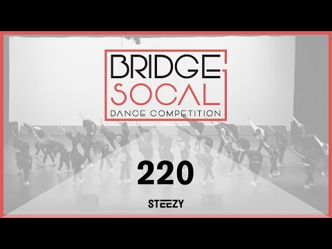 220 [1st Place] | Bridge 2017 | STEEZY OFFICIAL 4K