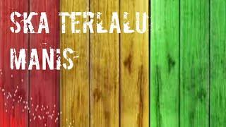 Download Terlalu manis cover ska
