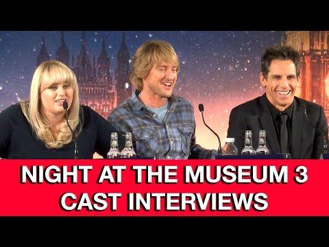 Night At The Museum 3: Secret of the Tomb Cast Interviews - Ben Stiller, Owen Wilson, Rebel Wilson