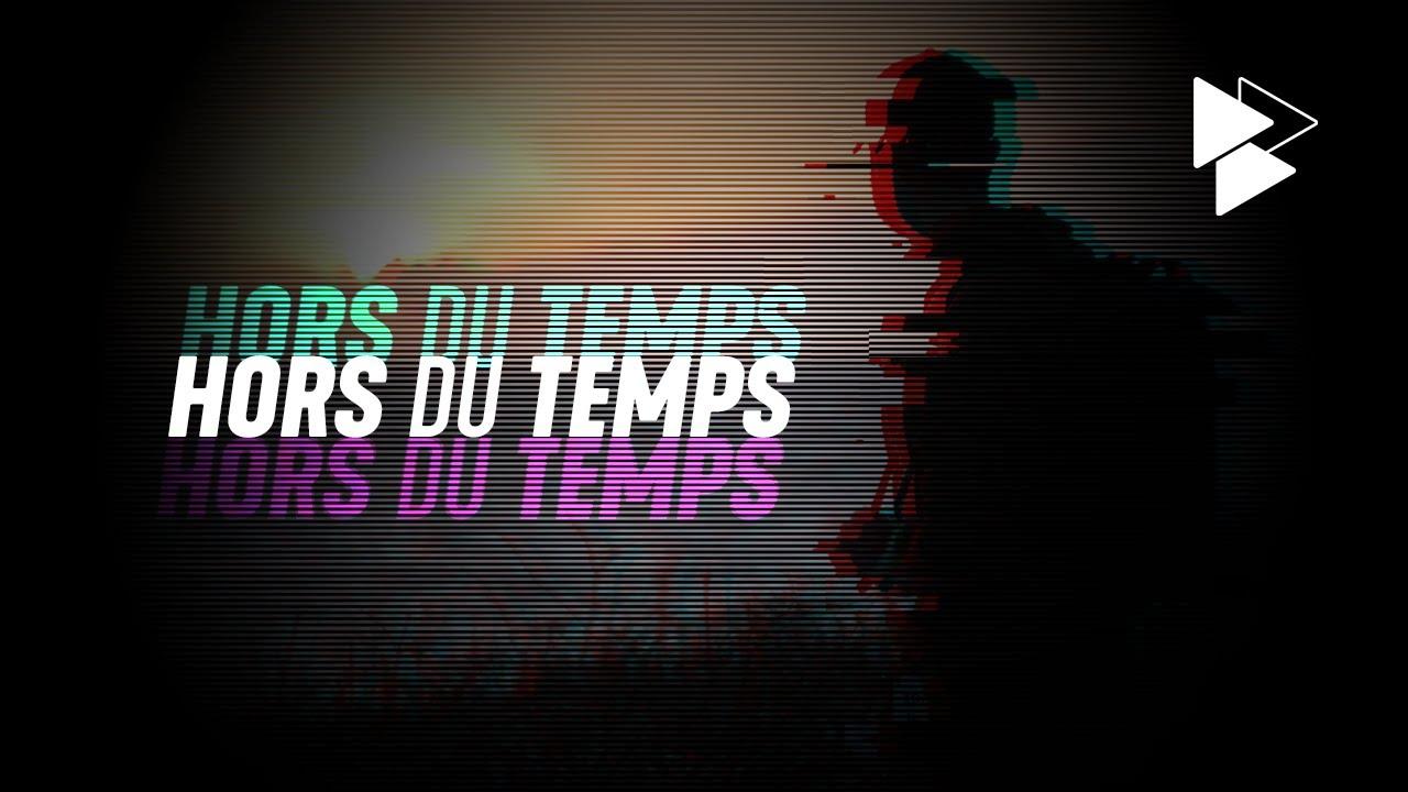 Miniature de la vidéo HORS DU TEMPS réalisé par BELTPRODUCTION
