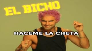 El Bicho -  Haceme La Cheta ( KARAOKE ) 2016