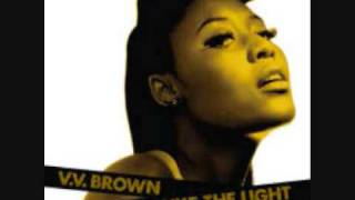 Watch VV Brown Travelling Like The Light video