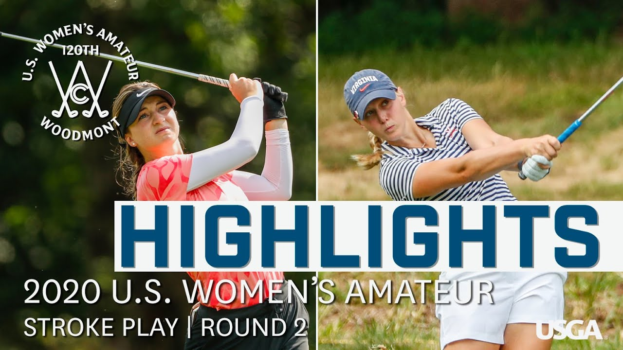 2020 U.S. Women's Amateur Highlights: Stroke Play, Round 2