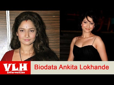 Biodata Ankita Lokhande Pemeran Archana Dalam Serial Archana Mencari Cinta Di ANTV