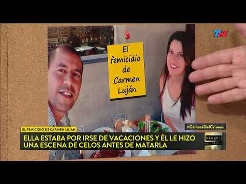 El femicidio de Carmen Luján | Cámara del Crimen