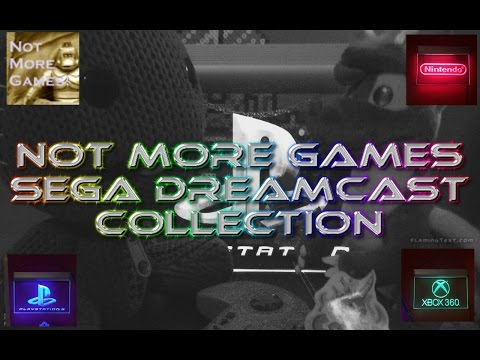 Not More Games  - My Sega Dreamcast Collection |