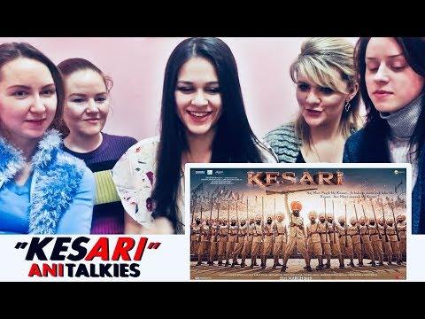 KESARI Trailer Reaction | Russia | Akshay Kumar | Parineeti Chopra | AniTalkies