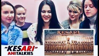 Gambar cover KESARI Trailer Reaction | Russia | Akshay Kumar | Parineeti Chopra | AniTalkies
