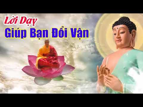 Nghe Lời Phật Dạy mỗi ngày giúp bạn đổi vận cải tạo cuộc sống luôn gặp may mắn thumbnail