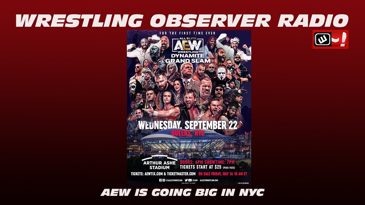 AEW is running a big show in NYC. Will it work?: Wrestling Observer Radio