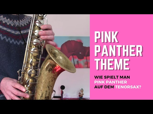 Pink Panther Theme für Tenor Saxophon - How to play Pink Panther on Tenor Saxophone? DailySax 149