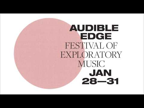 Audible Edge - the sounds so far...