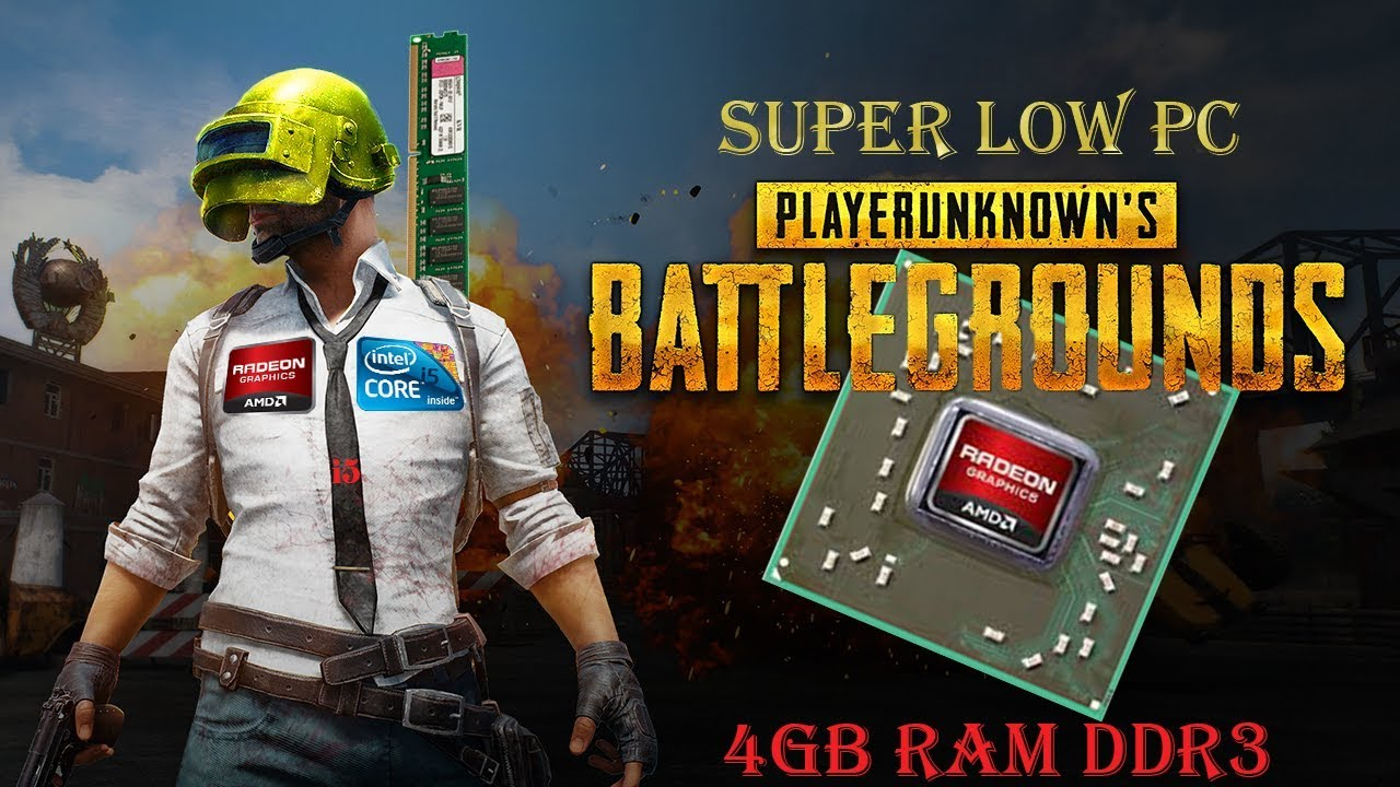 Pubg Spec Hd: How To Run PUBG For (low End Pc) I5 4gb Ram And RADEON HD