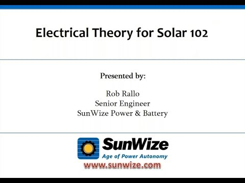 EE102 For Solar   Part 2 of Electrical Engineering Theory fo