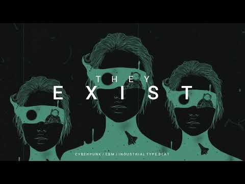 [FREE] Dark Techno / Cyberpunk / Industrial Type Beat 'THEY EXIST' | Background Music