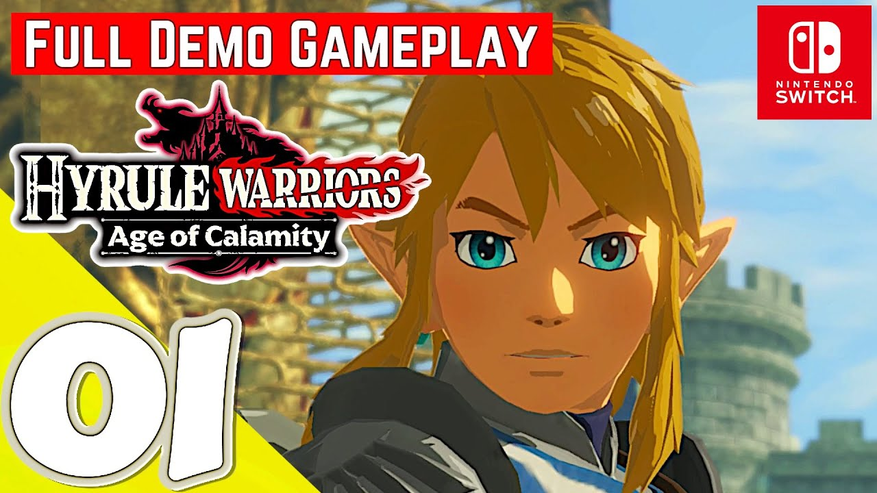 Hyrule Warriors Age Of Calamity Switch Demo Gameplay Walkthrough Full Demo No Commentary Youtube