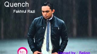 Video Quench  Fakhrul Razi ( lagu terbaru ) download MP3, 3GP, MP4, WEBM, AVI, FLV Juli 2018