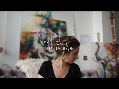 Katy Jade Dobson - Artist Interview (2016)